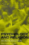 Psychology and Religion: An Introduction - Michael Argyle