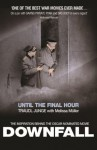 Until the Final Hour: Hitler's Last Secretary - Traudl Junge, melissa muller