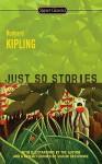 Just So Stories - Rudyard Kipling, Avi, Shashi Deshpande