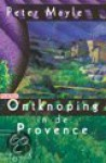 Ontknoping in de Provence - Peter Mayle, Annelies Hazenberg
