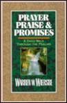 Prayer, Praise, and Promises: A Daily Walk Through the Psalms - Warren W. Wiersbe