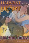 Harvest of the Heart - Julie Anne Lindsey