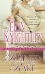 Ruined by a Rake: An All's Fair in Love Novella (Volume 1) - Erin Knightley