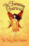 The Fairy Gold Collectors - Eleanor Coombe
