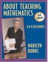 About Teaching Mathematics: A K-8 Resource - Marilyn Burns