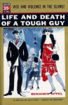 Life and Death of a Tough Guy - Benjamin Appel