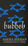 Bubbeh (Discoveries (Latin American Literary Review Pr)) - Sabina Berman