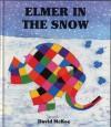 Elmer In The Snow - David McKee