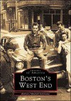 Boston's West End (Reissued) - Anthony Mitchell Sammarco