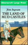 The Land of Mud Castles - Jim Ingram