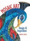 Mosaic Art: Design & Inspiration - Martin Cheek