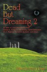 Dead But Dreaming 2 - Kevin Ross