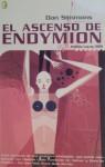 Ascenso De Endymion (Hyperion, #4) - Dan Simmons, Carlos Gardini