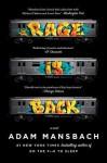 Rage Is Back - Adam Mansbach