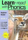 Learn to Read with Phonics: Beginner Reader V. 8, Bk. 4 - Sally Jones, Amanda Jones