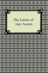 Jane Austen's Letters - Lord Edward Brabourne, Jane Austen
