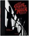 Film Noir. TASCHEN's 100 All-Time Favorite Movies - Paul Duncan
