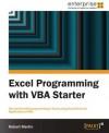 Excel Programming with VBA Starter - Robert Martin