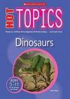 Dinosaurs (Hot Topics) - Peter Riley