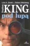 Stephen King pod lupą - Lois H. Gresh, Robert Weinberg