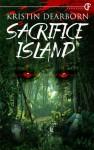 Sacrifice Island - Kristin Dearborn
