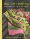 Sew Easy Sewing: Fast, Fresh Quilts and More Fun Projects - Pamela Mostek