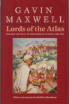Lords of the Atlas: Rise and Fall of the House of Glaoua, 1893-1956 (Century Travellers) - Gavin Maxwell