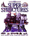Super Structures - Philip Wilkinson