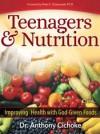 Teenagers & Nutrition - Anthony J. Cichoke, Peter Chojnowski