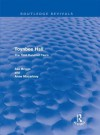 Toynbee Hall (Routledge Revivals): The First Hundred Years - Asa Briggs, Anne Macartney