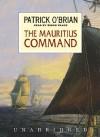 The Mauritius Command (Aubrey/Maturin Book 4) - Patrick O'Brian, Simon Vance