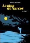 La pipa de Marcos - Javier de Isusi