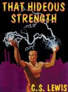 That Hideous Strength (Space Trilogy #3) - C.S. Lewis, Geoffrey Howard