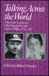 Talking Across the World: The Love Letters of Olaf Stapledon & Agnes Miller 1913-19 - Olaf Stapledon, Agnes Miller, Robert Crossley