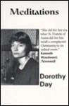 Meditations - Dorothy Day