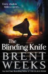 The Blinding Knife (Lightbringer) - Brent Weeks
