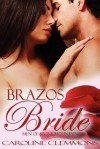 Brazos Bride: Men of Stone Mountain Book 1. Micah - Caroline Clemmons