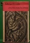 Złota włócznia t.2 - Jadwiga Żylińska