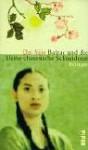 Balzac und die kleine chinesische Schneiderin. - Sijie Dai