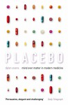 Placebo: Mind over Matter in Modern Medicine - Dylan Evans