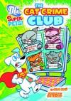 The Cat Crime Club - Steve Korte, Steven Kortae, Art Baltazar