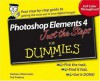 Photoshop Elements 4 Just the Steps For Dummies - Ted Padova, Barbara Obermeier