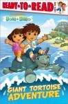 Giant Tortoise Adventure (Ready-To-Read Dora & Diego - Level 1) - Tina Gallo, Robert Roper