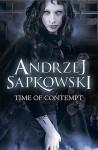 Time of Contempt - Alejandro Colucci, Andrzej Sapkowski
