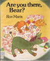 Are You There, Bear? - Ron Maris