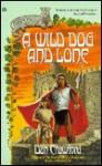 A Wild Dog and Lone - Dan Crawford