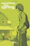 Something Like Spring - Jay Bell
