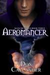 Aeromancer - Don Callander, L.M. Montgomery