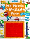 My Magic Alphabet Book - Sally Hewitt