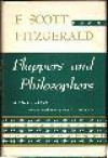 Flappers And Philosophers: Short Stories - F. Scott Fitzgerald, Arthur Mizener